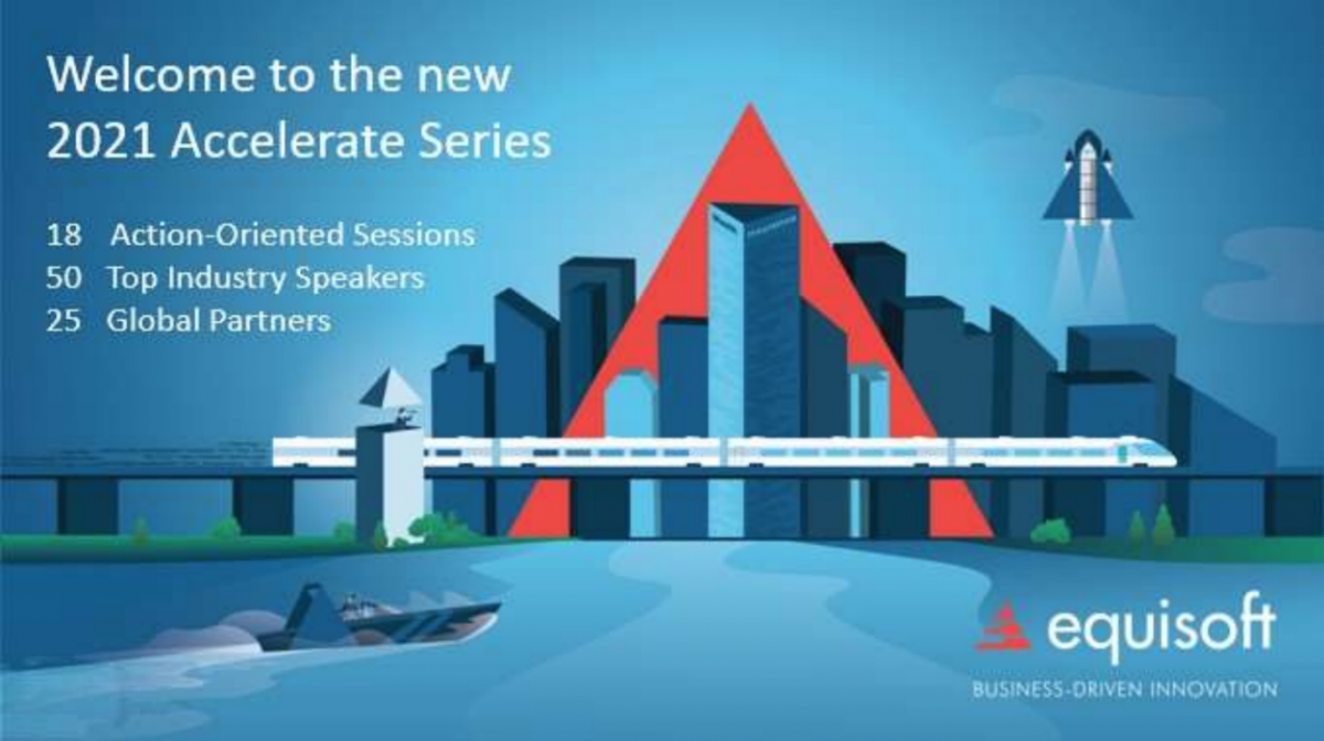 Equisoft's Accelerate Series provides life insurance and investment executives with the means to innovate and grow