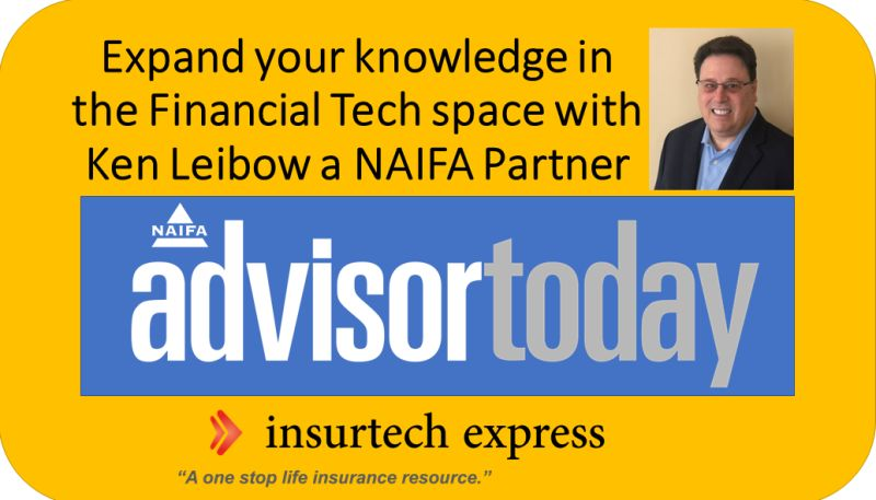 EXPAND YOUR KNOWLEDGE IN THE FINANCIAL TECH SPACE WITH NAIFA PARTNER KEN LEIBOW