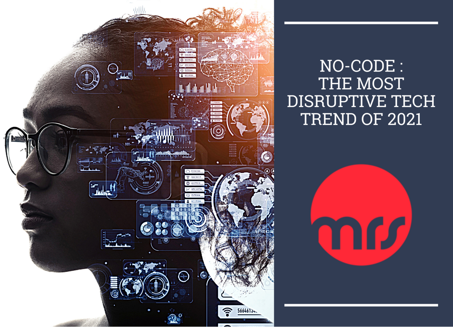 No-Code - The Most Disruptive Tech Trend Of 2021