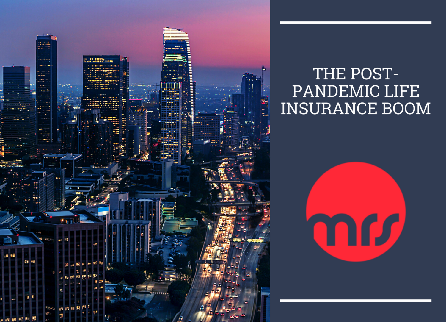 The Post-Pandemic Life Insurance Boom